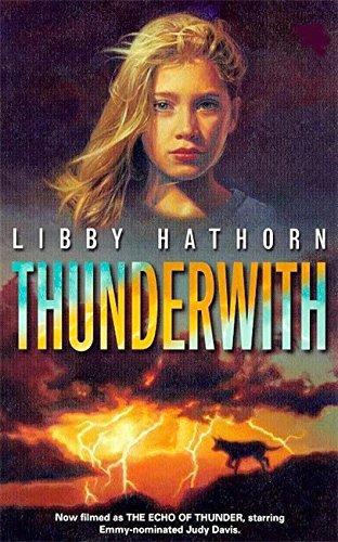 9780340739884: Thunderwith