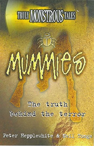 9780340739945: Truly Monstrous Tales: Mummies