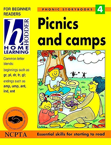 Picnics and Camps (Hodder Home Learning Phonic Storybooks) (9780340740019) by Kelly, Mary; Morgan, Vanessa
