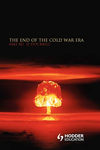 9780340740323: The End of the Cold War Era: The Transformation of the Global Security Order (Historical Endings)