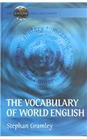 9780340740712: The Vocabulary of World English (The English Language Series)