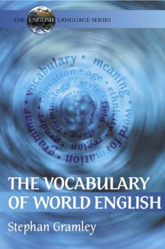 9780340740729: The Vocabulary of World English (The English Language Series)