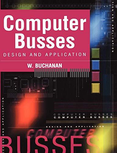 9780340740767: Computer Busses