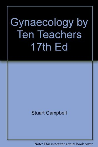 9780340740811: Gynaecology by Ten Teachers 17th Ed