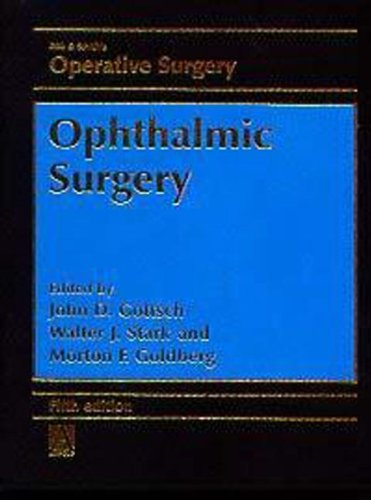 Rob & Smith's Operative Surgery: Ophthalmic Surgery,: Goldberg, Morton F.