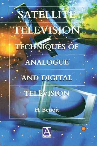 9780340741085: Satellite Television: Techniques of Analogue and Digital Television: Analogue and Digital Reception Techniques