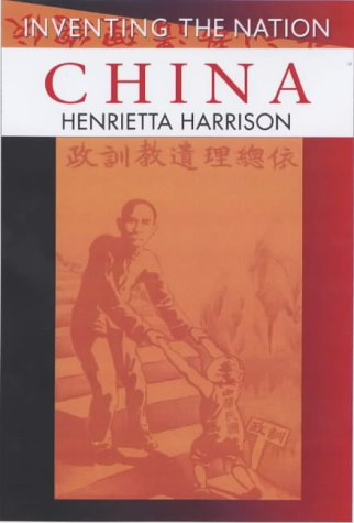9780340741337: China (Inventing the Nation)