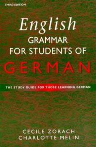 9780340741993: English Grammar for Students of German 4th edition: The Study Guide for Those Learning German