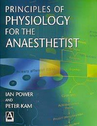 9780340742136: Principles of Physiology for the Anaesthetist