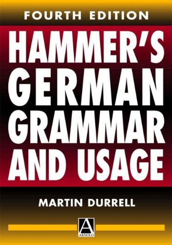 9780340742297: Hammer's German Grammar and Usage, 4Ed (Routledge Reference Grammars) (German Edition)