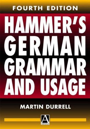 9780340742297: Hammer's German Grammar and Usage, 4Ed
