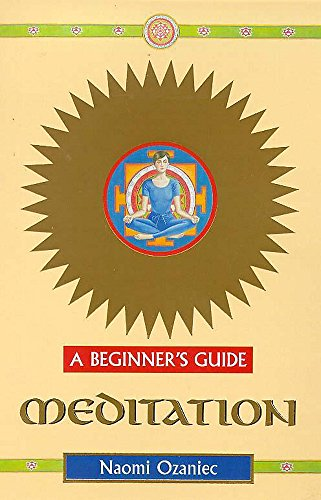 9780340742457: Meditation a Beginner's Guide (Headway Guides for Beginners)
