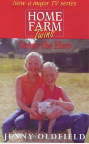 9780340743898: Sunny the Hero (Home Farm Twins)