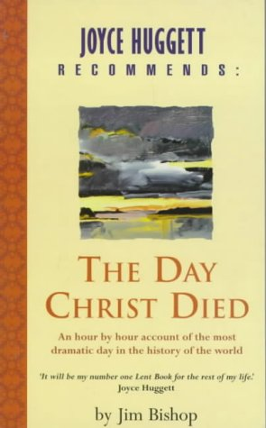 9780340746004: The Day Christ Died