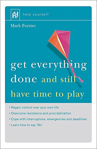 9780340746202: Get Everything Done (And Still Have Time to Play)