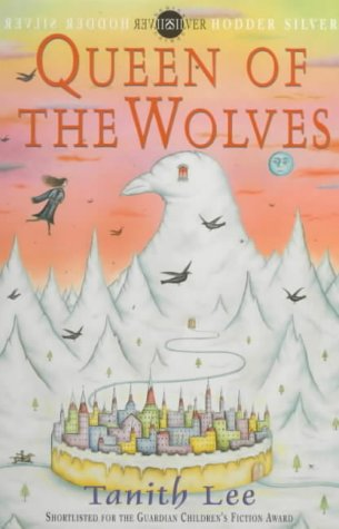 The Queen of the Wolves (Wolf Tower) (0340746599) by Tanith Lee
