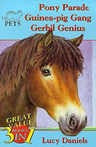 9780340746660: Pony Parade/Guinea Pig Gang/Gerbil Genius (Animal Ark Pets 7-9) (Bks. 7-9)