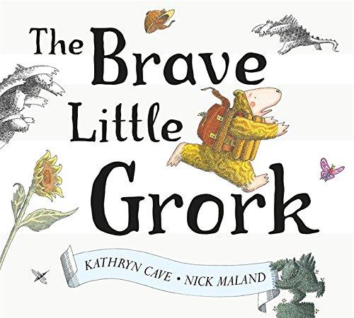 Brave Little Grork: Kathryn Cave