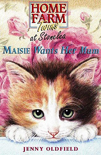 9780340746851: Home Farm Twins at Stonelea: Maisie Wants Her Mum Bk.2