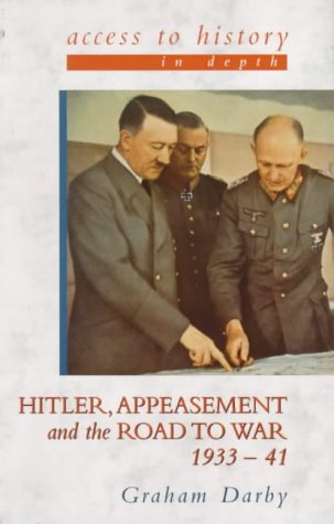 9780340746974: Hitler, Appeasement and the Road to War: 1933-41 (Access to History - in Depth S.)