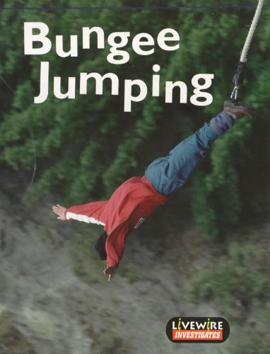 Livewire Investigates Bungee Jumping (Livewires) (0340747188) by Billings, Henry; Billings, Melissa