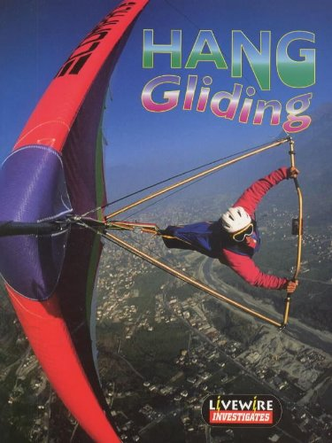 Livewire Investigates Hang Gliding (Livewires) (0340747196) by Henry Billings; Melissa Billings