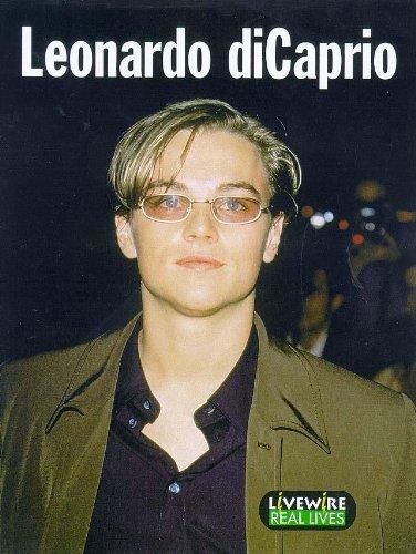 9780340747292: Livewire Real Lives Leonardo Di Caprio (Livewires)