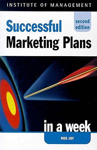 9780340747575: Successful Marketing Plans in a Week (Successful Business in a Week)