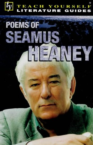 9780340747667: Poems of Seamus Heaney (Teach Yourself Literature Guides) (Tyel)