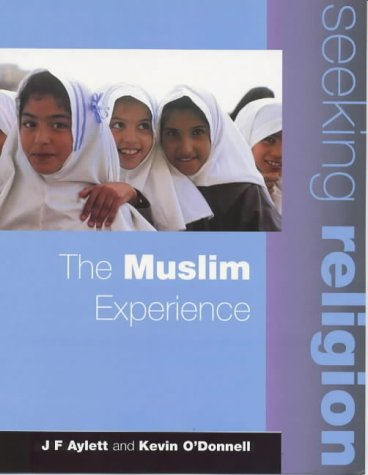 9780340747704: Seeking Religion: The Muslim Experience 2nd Edn