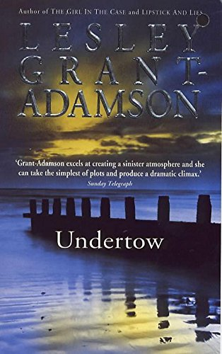 Undertow: Grant-Adamson, Lesley