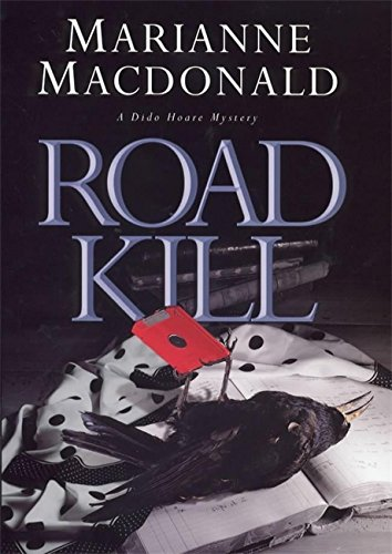 Road Kill ***SIGNED***: Marianne Macdonald