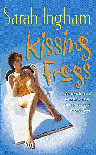 KISSING FROGS: SARAH INGHAM