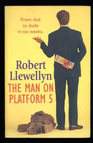 9780340748572: The Man on Platform Five