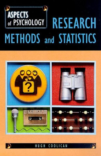 Research Methods and Statistics (Aspects of Psychology): Coolican, Hugh