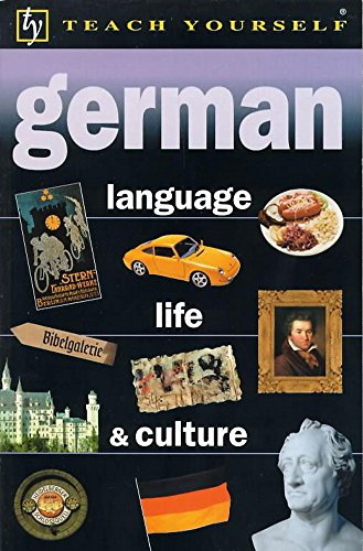 9780340749272: German Language, Life and Culture