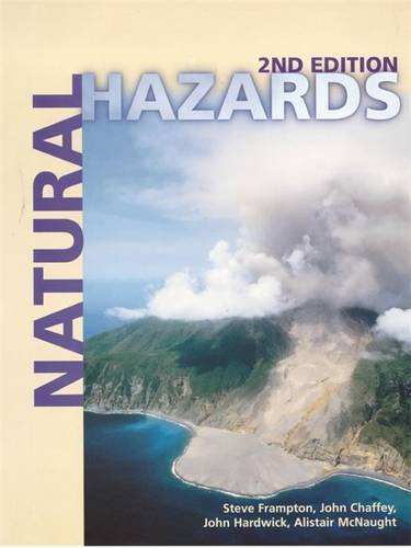 Natural Hazards (9780340749449) by Steve Frampton; Alistair McNaught; John Chaffey; John Hardwick