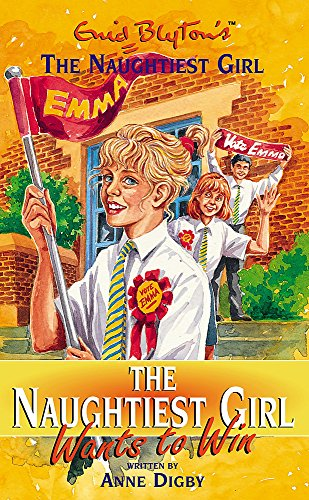 9780340749494: The Naughtiest Girl: Naughtiest Girl Wants To Win: Book 9