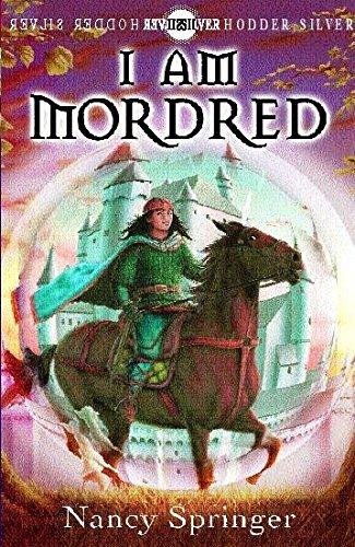 9780340749593: I Am Mordred