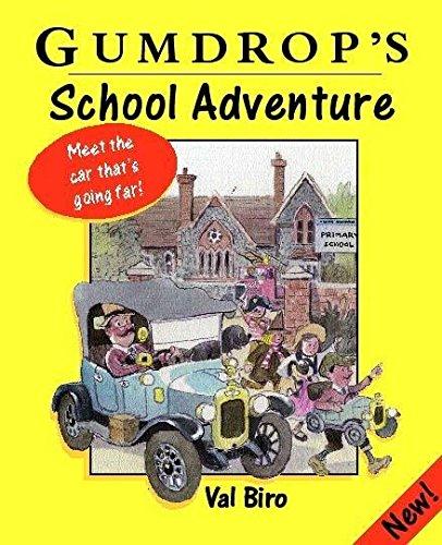 9780340749784: Gumdrop's School Adventure