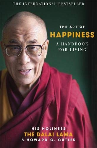 9780340750155: TheArt of Happiness A Handbook for Living by Cutler, Howard C. ( Author ) ON Nov-08-1999, Paperback