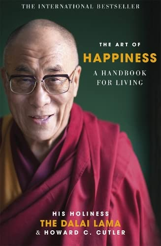 9780340750155: THE ART OF HAPPINESS: A Handbook for Living