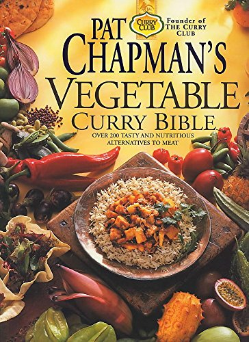 9780340751589: Pat Chapman's Vegetable Curry Bible