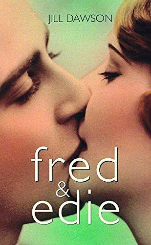 Fred and Edie / Jill Dawson: JILL DAWSON