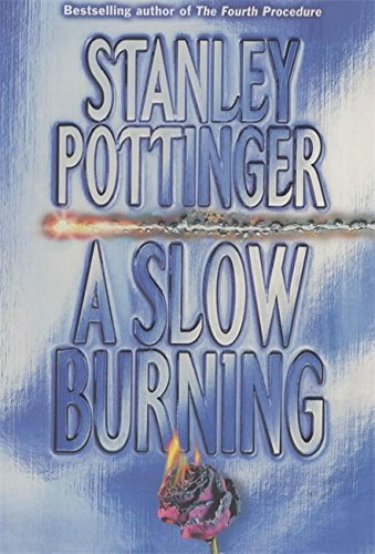 9780340751916: A Slow Burning