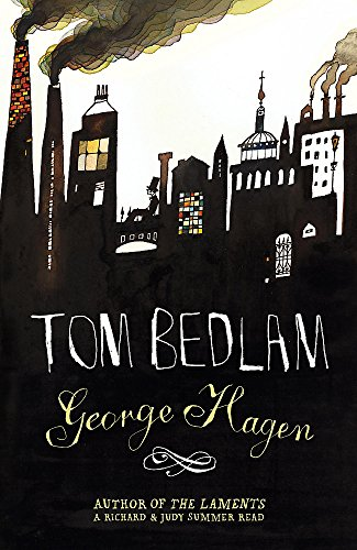 Tom Bedlam (Signed and Inscribed): Hagen, George
