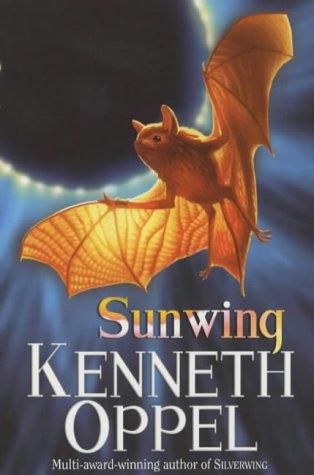 9780340753002: 2: Sunwing (Silverwing Saga)