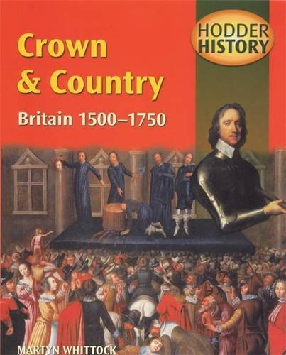 9780340753446: Crown & Country: Britain 1500-1750: Mainstream Edition