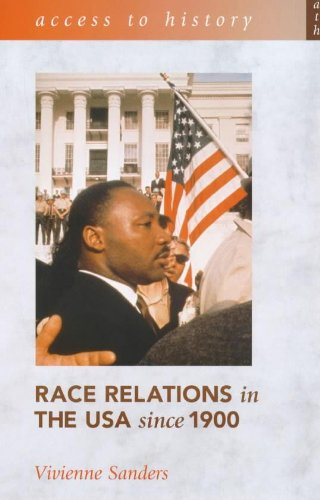 Access to History: Race Relations in the: Sanders, Vivienne