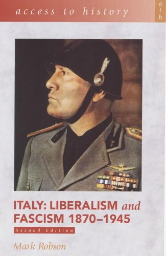 9780340753828: Italy: Liberalism and Fascism 1870-1945 (Access to History)